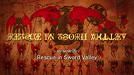 #05 Rescue in Sword Valley
