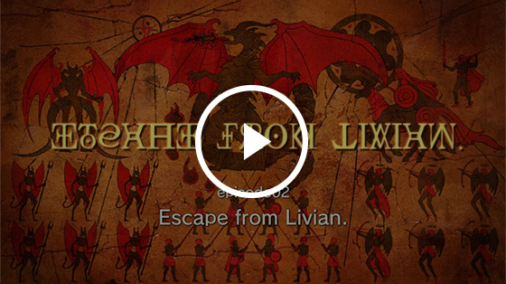 #02 Escape from Livian